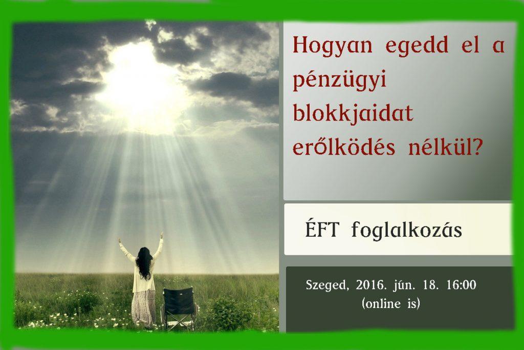 Pénzügyi blokkok elengedése ÉFTvel
