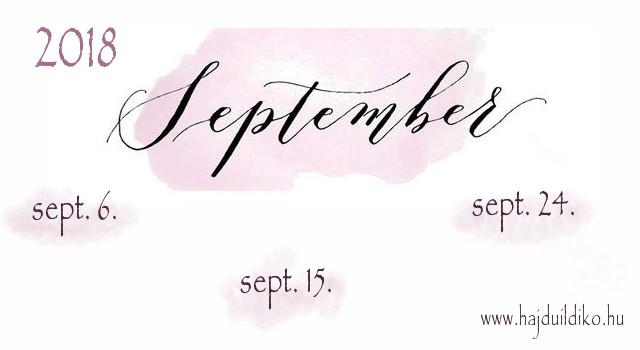 2018. szeptember 06., 15., és 24. speciális napok. Magas tudatosságot igényelnek a pénz, a hatalom és a szexualitás témakörében. Életforgatókönyv tanfolyam Hajdú Ildikóval.
