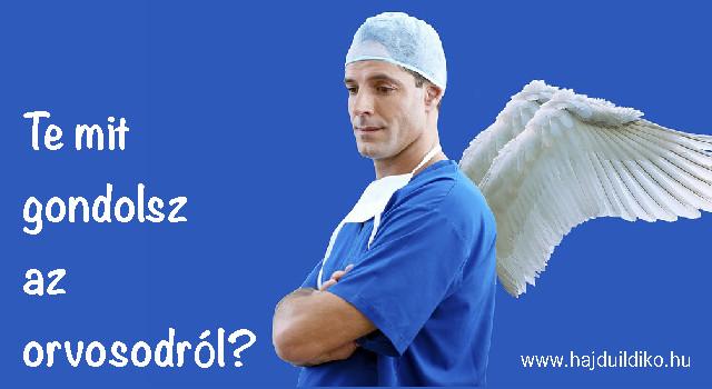 Kopogtasd ki magadból az orvosokról szóló rossz gondolataidat!