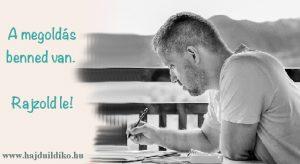 Rajzelemzés - a megoldás benned van. Rajzold le!