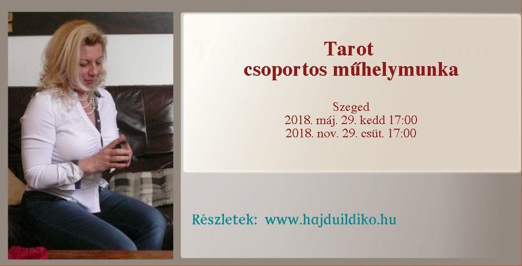 tarot kártya csoportos műhelymunka, a régi tudás felfrissítése, új információk, sorselemzés és szimbólumfejtés Szegeden és online
